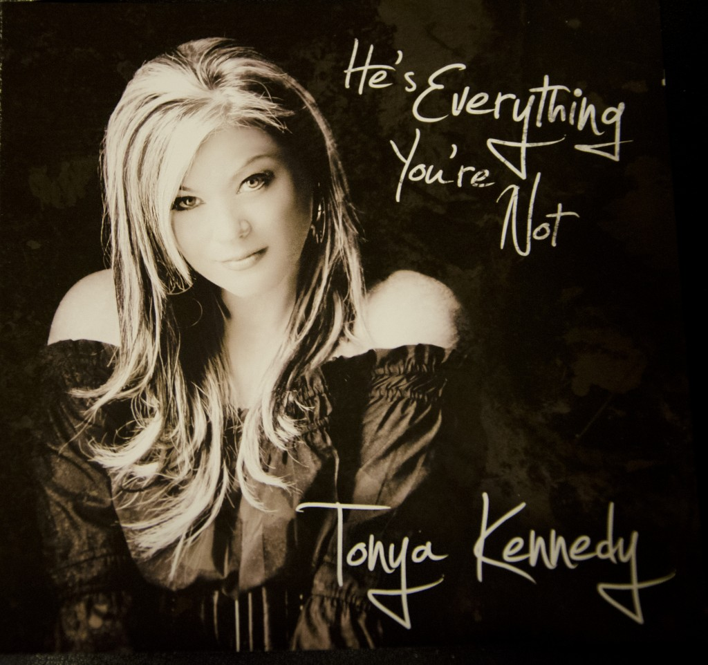 Tonya Kennedy - He's Everything You're Not
